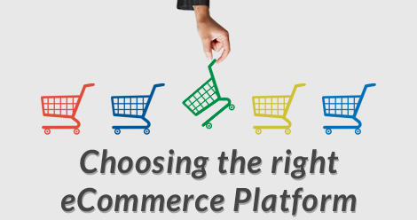 How to start an Ecommerce Business- Choose the right eCommerce Platform
