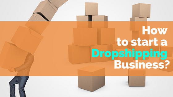 How to start a Dropshipping business? | tychesoftwares.com
