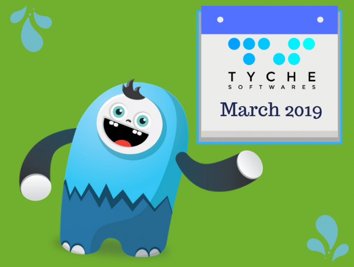 Monthly Wrapup: March 2019 at Tyche   tychesoftwares.com