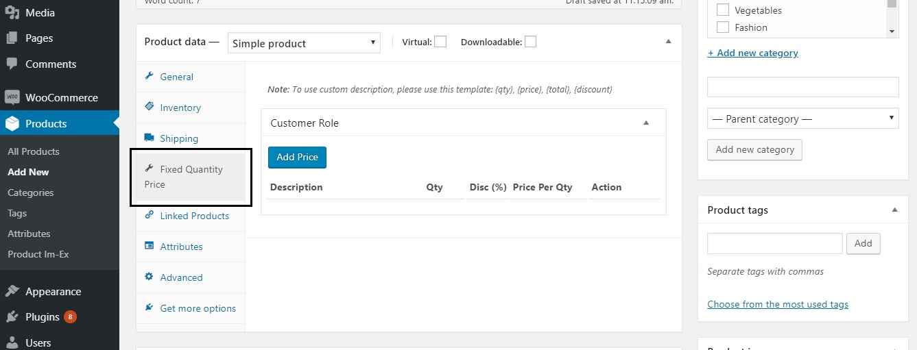 restrict the quantity field to selected numbers in WooCommerce - The Fixed Quantity Price tab under Add New Product
