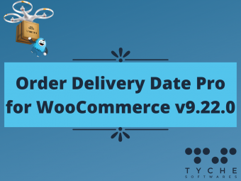 Order Delivery Date Pro for WooCommerce v9.22.0 update- delivery calendar inline, time slots as buttons, delivery dates dropdown and much more   tychesoftwares.com