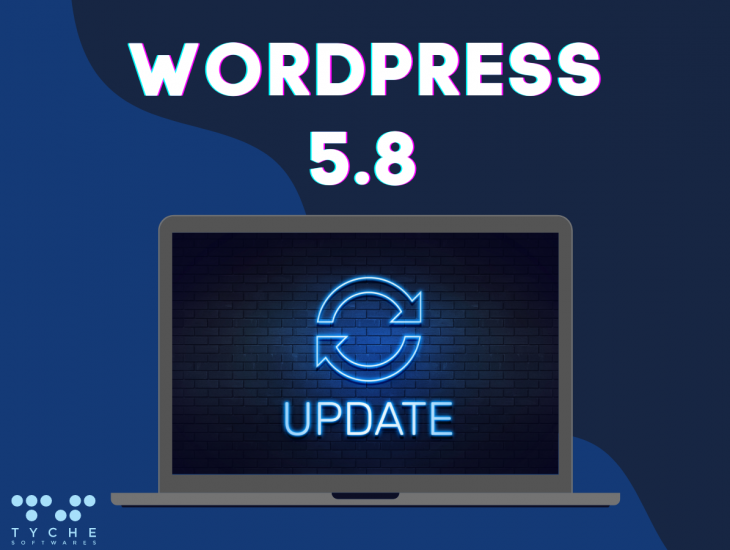 What's new in the WordPress 5.8 release?   tychesoftwares.com