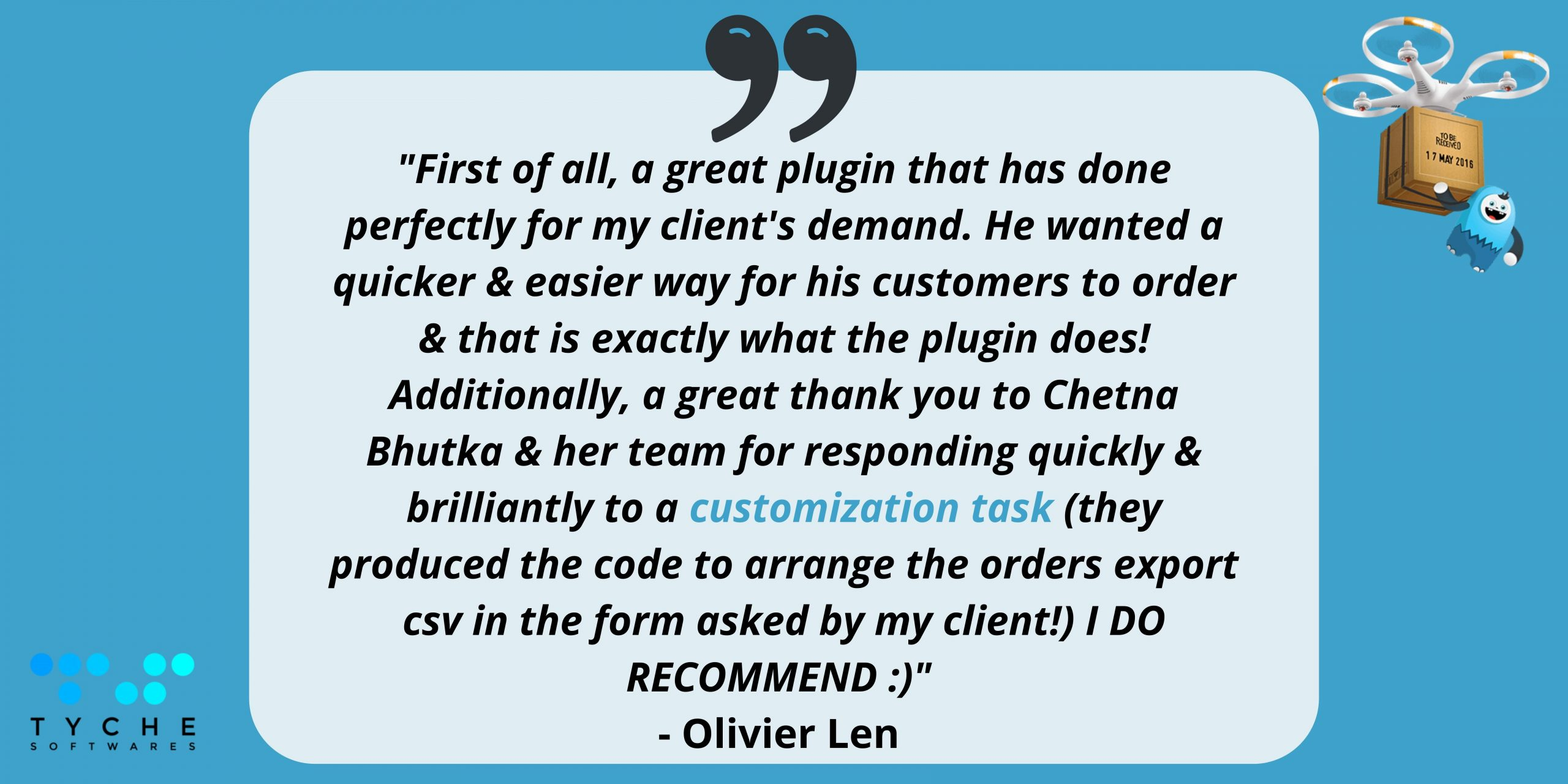 Customers reviews/feedback on One year with Order Delivery Date Pro will transform your business | Tychesoftwares.